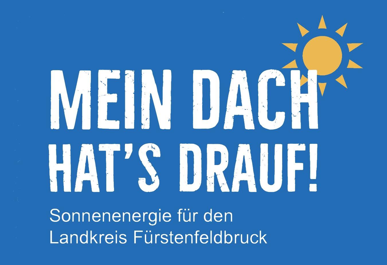 Sonne, Text: Mein Dach hat's drauf! Sonnenenergie für den Landkreis Fürstenfeldbruck